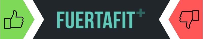 fuertafit-plus-opiniones-pros-contras